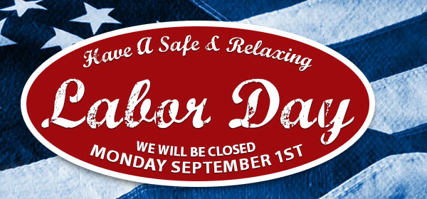Labor Day - Closed Sept. 1st