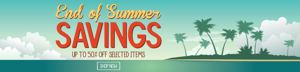 End of Summer Savings - Up To 50% Off Selected Items